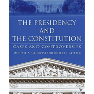 The Presidency and the Constitution: Constitutional Cases (BOK)