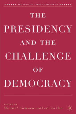The Presidency and the Challenge of Democracy (BOK)