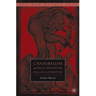 Cannibal Narratives: Conquest and Identity in High Medieval England (BOK)