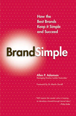 Brandsimple: How the Best Brands Keep it Simple and Succeed (BOK)