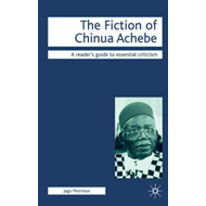 The Fiction of Chinua Achebe (BOK)