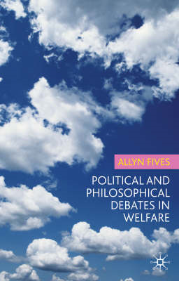 Political and Philosophical Debates in Welfare (BOK)
