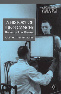 A History of Lung Cancer: The Recalcitrant Disease (BOK)