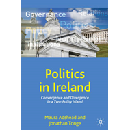 Politics in Ireland: Convergence and Divergence in a Two-polity Island (BOK)