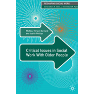 Critical Issues in Social Work With Older People (BOK)
