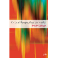 Critical Perspectives on Health (BOK)