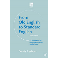 From Old English to Standard English (BOK)