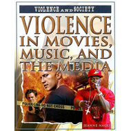 Violence in Movies, Music, and the Media (BOK)