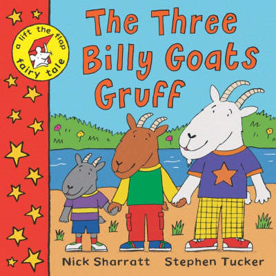 A Lift-the-flap Fairy Tale: The Three Billy Goats Gruff (BOK)