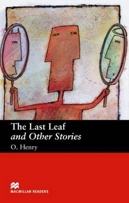 The Last Leaf and Other Stories: Beginner (BOK)