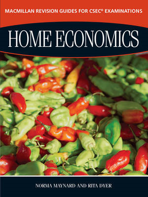 Macmillan Revision Guides for CSEC Examinations: Home Econom