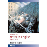Reading the Novel in English 1950-2000 (BOK)