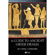 A Guide to Ancient Greek Drama (BOK)