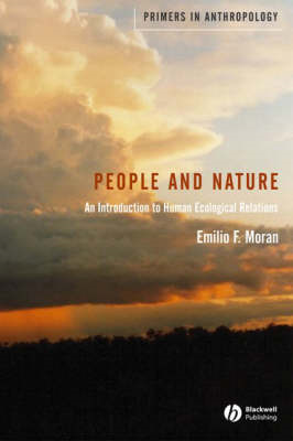 People and Nature: An Introduction to Human Ecological Relations (BOK)