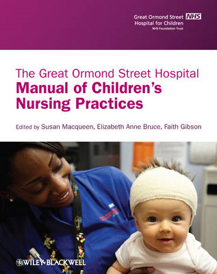 Great Ormond Street Hospital Manual of Children's Nursing Pr (BOK)