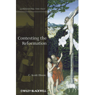 Contesting the Reformation (BOK)
