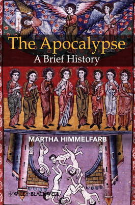 The Apocalypse: A Brief History (BOK)