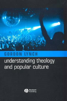 Understanding Theology and Popular Culture (BOK)