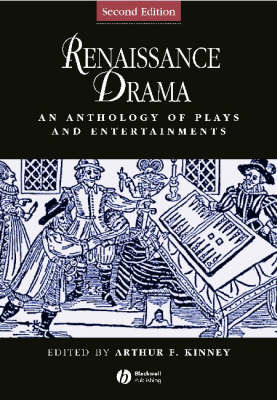 Renaissance Drama - an Anthology of Plays and     Entertainm (BOK)