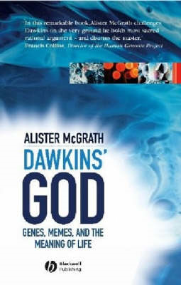 Dawkin's God: Genes, Memes, and the Meaning of Life (BOK)