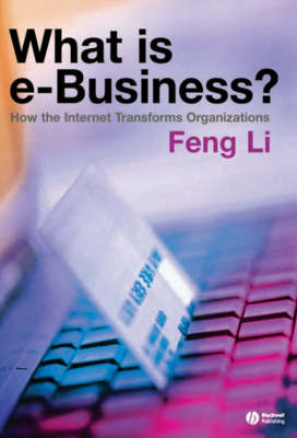 What is e-Business?: How the Internet Transforms Organizations (BOK)
