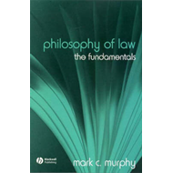 The Philosophy of Law: The Fundamentals (BOK)