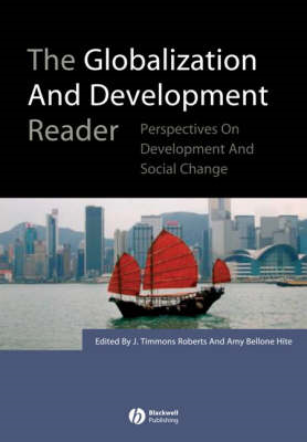 The Globalization and Development Reader: Perspectives on Development and Global Change (BOK)