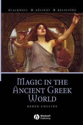 Magic in the Ancient Greek World (BOK)