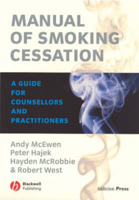 Manual of Smoking Cessation: A Guide for Counsellors and Practitioners (BOK)