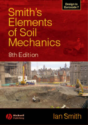 Smith's Elements of Soil Mechanics (BOK)