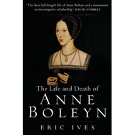 Life and Death of Anne Boleyn (BOK)