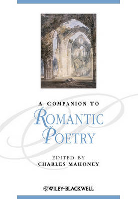 A Companion to Romantic Poetry (BOK)