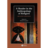 Reader in the Anthropology of Religion (BOK)
