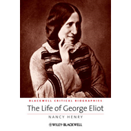 The Life of George Eliot: A Critical Biography (BOK)