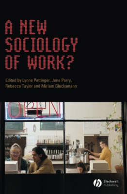 A New Sociology of Work? (BOK)