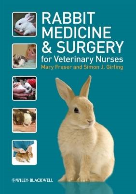 Rabbit Medicine and Surgery for Veterinary Nurses (BOK)