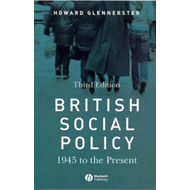 British Social Policy: 1945 to the Present (BOK)