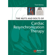 The Nuts and Bolts of Cardiac Resynchronization Therapy (BOK)