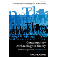 Contemporary Archaeology in Theory (BOK)
