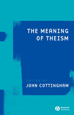 The Meaning of Theism (BOK)