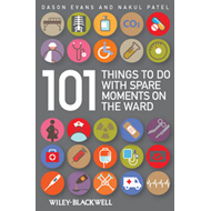 101 Things To Do with Spare Moments on the Ward (BOK)