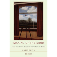 Making Up the Mind (BOK)
