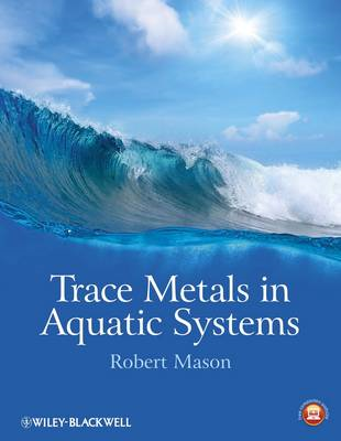 Trace Metals in Aquatic Systems (BOK)