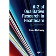 A-Z of Qualitative Research in Nursing and Healthcare (BOK)