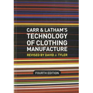 Carr and Latham's Technology of Clothing Manufacture (BOK)