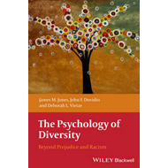 The Psychology of Diversity: Beyond Prejudice and Racism (BOK)