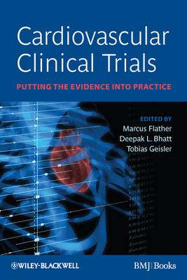 Cardiovascular Clinical Trials: Putting the Evidence into Practice (BOK)