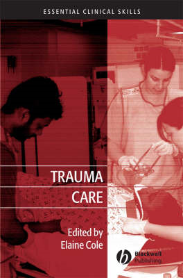 Trauma Care: Initial Assessment and Management in the Emergency Department (BOK)