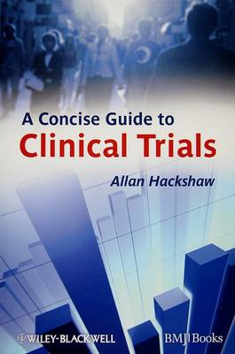 Concise Guide to Clinical Trials (BOK)