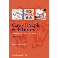 Care of People with Diabetes: A Manual of Nursing Practice (BOK)